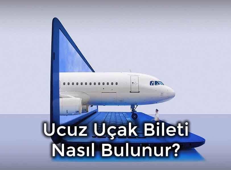 Ucuz Uçak Bileti Nasıl Bulunur?